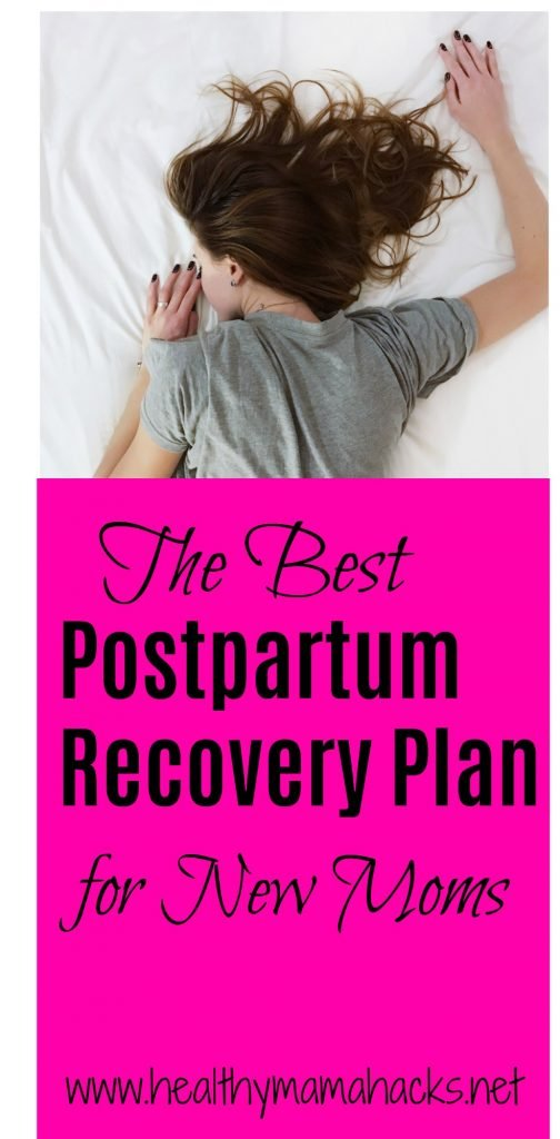 The Best Postpartum Recovery Plan