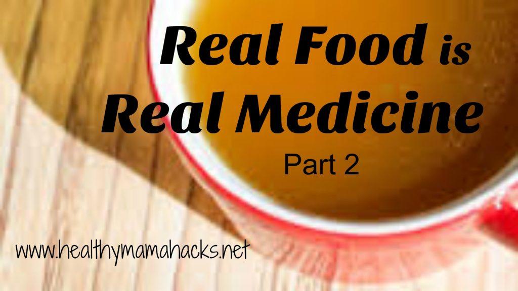Real food is real medicine