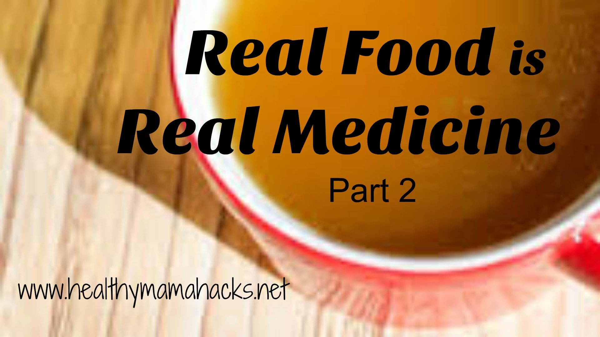 Real food is real medicine