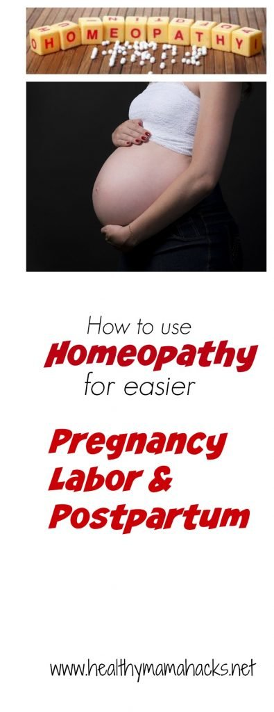 How to use homeopathy for an easier pregnancy, labor and childbirth