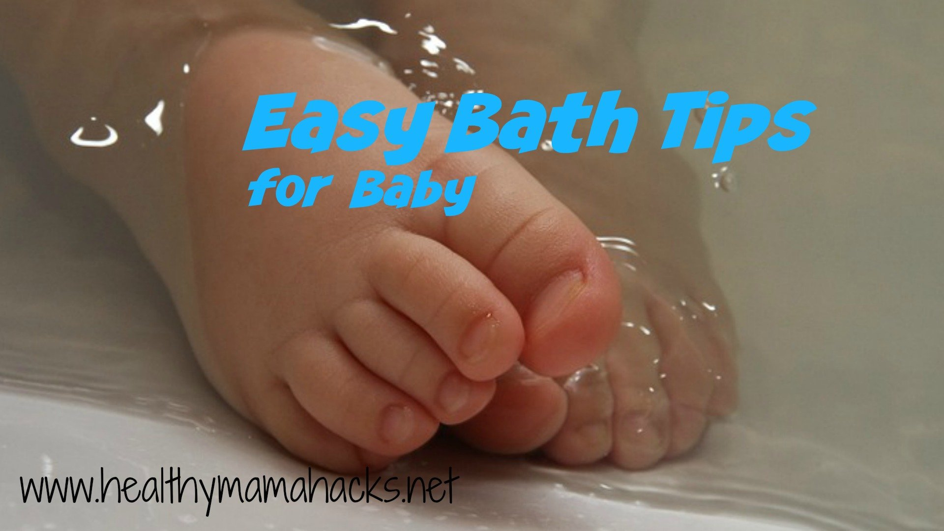 Easy Bath Tips for Baby