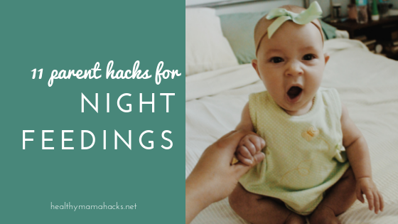 Night Feedings can often be the most challenging part of having a newborn. These 11 tips can help!