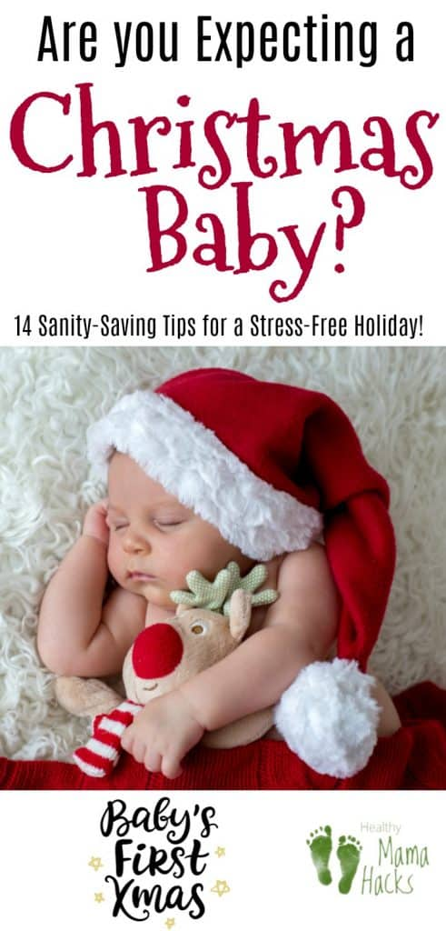 14 sanity-saving tips for surviving the holidays with a newborn
