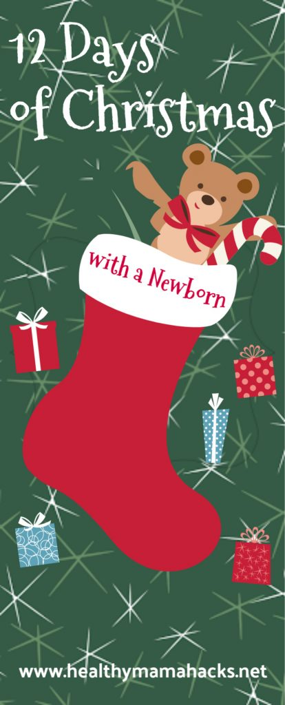 12 Days of Christmas with a Newborn