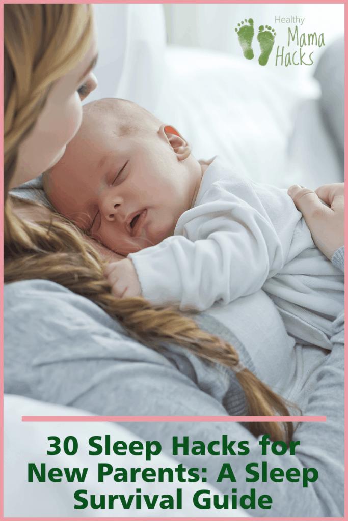 Sleep Survival Guide for New Parents #newparentsleep, #babysleep, #newbornsleep