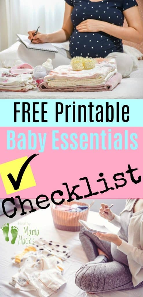 What do you need for your new baby? Wonder what to register for on your baby registry? What are must haves for your new baby? Get a free printable newborn essentials checklist today! This baby checklist is the ultimate new parent shopping list for your newborn baby. Download this printable PDF for everything you need for baby. #babyessentials, #babychecklist, #preparingforbaby, #printablebabychecklist